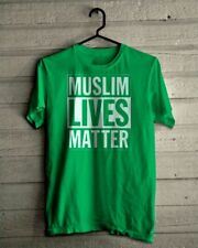 MUSLIM LIVES MATTER ISLAMIC ISLAM ANTI RACISM HUMAN RIGHTS Anti Trump Protest