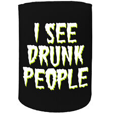 Stubby Holder - I See Drunk People - Funny Novelty Birthday Gift Joke Beer Can