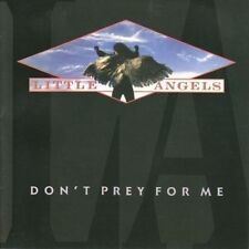 Little Angels - Don't Prey for Me (2014)
