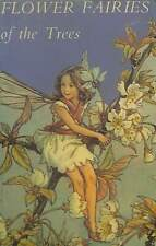 Flower Fairies of the Trees (The Flower fairies), Barker, Cicely Mary, Good Cond
