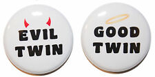 """1"""" (25mm) Evil Twin & Good Twin Button Badges Pins - Family & Gift & Funny"""