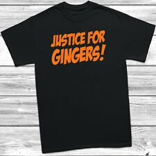Justice For Gingers T Shirt Tee Top Womens Ladyfit Mens Hair Funny Joke Gift