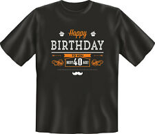 Birthday / Geburtstag - Happy Birthday 40 - Fun T-Shirt - Grössen S-M-L-XL-XXL