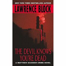 The Devil Knows You're Dead Lawrence Block