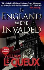 If  England Were Invaded William le Queux