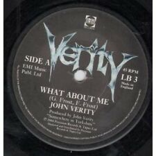 """JOHN VERITY What About Me 7"""" VINYL UK Prt B/w Who Do You Think You're Foolin'"""
