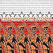 Training for Utopia - Throwing a Wrench into the American Music Machine (2000)