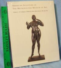 PRINTS Collection  BOOK NEW American Sculpture in The Metropolitan Museum of Art