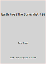 Earth Fire (The Survivalist #9) by Jerry Ahern