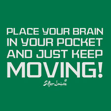 SUFFER JUNKIE® SPut your broin in your pocket and keep moving .. EXTREME TEE