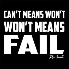 SUFFER JUNKIE® Can't means Won't and Won't means FAIL... EXTREME TEE SPORT TEE