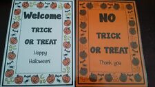 NO TRICK OR TREAT / WELCOME TRICK OR TREAT - A4 Laminated poster - + sucker