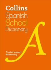 Collins Spanish School Dictionary: Learn Spanish with Collins Dictionaries for S