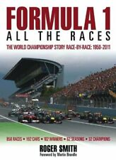 Formula 1: All the Races: The World Championship Story Race-by... by Roger Smith