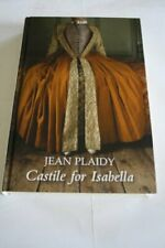 Castile For Isabella by Plaidy, Jean Hardback Book The Cheap Fast Free Post