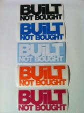 'BUILT NOT BOUGHT' SCENE STICKER VW GOLF POLO CABBY BEETLE GTI VR6 R32 TSI TDI R