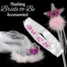 FLASHING BRIDE TO BE ACCESSORIES - Tiara with Veil, Bride to Be Sash, Flash Wand