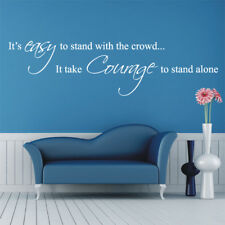 COURAGE TO STAND ALONE wall quote bedroom living room wall decals