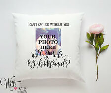CANT SAY I DO BRIDESMAID PERSONALISED PILLOW CUSHION PHOTO GIFT CUSTOMISED