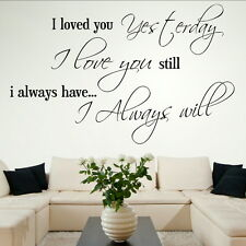 I LOVE YOU ALWAYS decal wall art sticker quote transfer graphic DAQ5