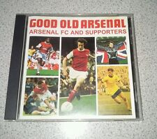 ARSENAL FC - GOOD OLD ARSENAL CD 1995 20 TRACKS EXCELLENT CONDITION COLLECTORS