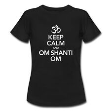 Keep Calm And Om Shanti Om Damen T-Shirt von Spreadshirt®