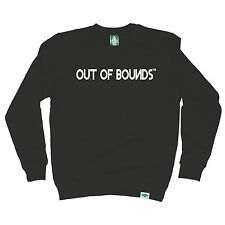 Out Of Bounds Tm SWEATSHIRT Golf Golfing Fashion Funny Present birthday gift
