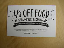 Pizza Express Voucher Coupon 1/3 off Restaurant Food Meal Money Discount Offer