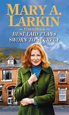 Best Laid Plans: AND Sworn to Secrecy, Mary Larkin, Excellent Book
