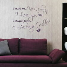 Always Will Romantic Wall Quote Art Stylish Vinyl Love Quote Transfer DAQ37