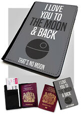 Passport Cover/Holder   Love you to Moon & Back Deathstar. Faux Leather Printed
