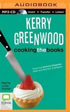 Cooking the Books by Kerry Greenwood UNABRIDGED  MP3 CD  Reader: Louise Siversen