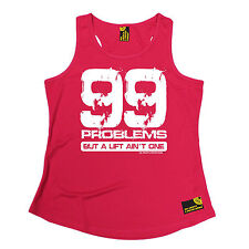 99 Problems A Lift Ain't One SWPS WOMENS DRY FIT VEST birthday gift gym training