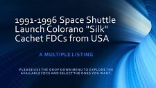 """1991-96 Space Shuttle Launch Colorano """"Silk"""" Cachet FDCs from USA: Multiple List"""