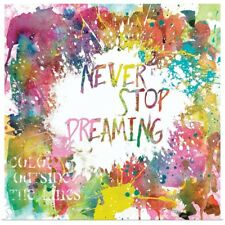 Poster Print Wall Art entitled Never Stop Dreaming