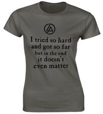 I Tried So hard....In The End (Linkin Park) Lyrics t-shirt, Ladies womans fit.
