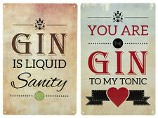Insegne di metallo You Are The Gin To My Tonic, Gin Is LIQUIDO SANITY 30 x 30 cm