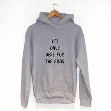 I'm Only Here For The Food SUDADERA CON CAPUCHA varios colores Hipster Ropa