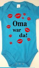 "BABY BODY . ""Oma war da!"". Body mit Aufdruck. Top Shirts 4 You"