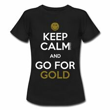 Smiley World Keep Calm Go For Gold Frauen T-Shirt von Spreadshirt®
