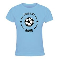 Camiseta de mujer That's My Game Soccer