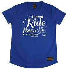 Ladies Cycling A Good Ride Fixes Everything cycle DRY FIT R NECK T-SHIRT