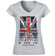 WINSTON CHURCHILL YOU STOOD UP QUOTE - NEW COTTON GREY LADY TSHIRT