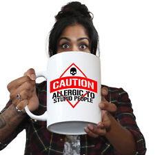 Funny Mugs - Allergic To Stupid People - Adult Humour Cheeky GIANT NOVELTY MUG