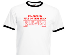 """Stranger Things inspired Slogan """"in a world full of tens be an eleven"""" T shirt"""