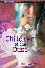 Children of the Dust by Louise Lawrence (Paperback, 2002)