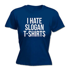 Funny Novelty Tops T-Shirt Womens tee TShirt - I Hate Slogan Tshirts