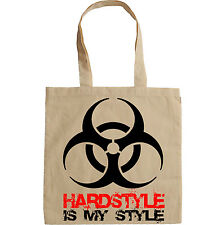 HARDSTYLE IS MY STYLE - NEW AMAZING GRAPHIC HAND BAG/TOTE BAG