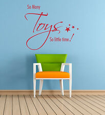So Many Toys Quote, Wall Art Sticker Mural Decal, Childrens Kids Bedroom Nursery