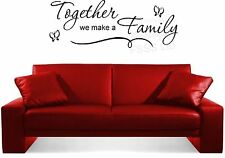 TOGETHER WE MAKE A FAMILY WITH BUTTERFLIES QUOTE WALL ART STICKER DIY HOME
